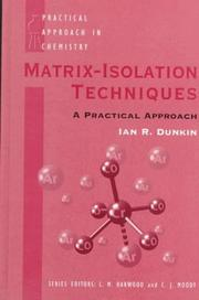 Cover of: Matrix-isolation techniques | Ian R. Dunkin