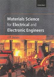 Cover of: Materials science for electrical and electronic engineers | I. P. Jones
