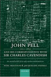 Cover of: John Pell (1611-1685) and His Correspondence with Sir Charles Cavendish | Noel Malcolm