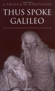 Cover of: Thus spoke Galileo: the great scientist's ideas and their relevance to the present day