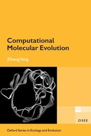 Computational Molecular Evolution (Oxford Series in Ecology and Evolution) by Ziheng Yang
