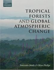 Cover of: Tropical Forests and Global Atmospheric Change (Oxford Biology) |