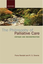 Cover of: The philosophy of palliative care