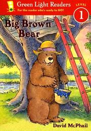 Cover of: Big Brown Bear (Green Light Readers Level 1) | David McPhail