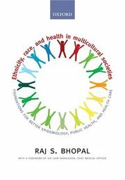 Cover of: Ethnicity, Race, and Health in Multicultural Societies | Raj S. Bhopal
