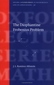 Cover of: The diophantine Frobenius problem | Jorge L. RamiМЃrez Alfonsin