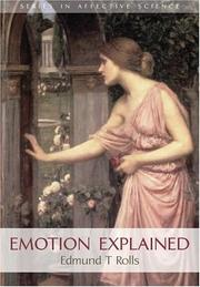 Cover of: Emotion Explained (Series in Affective Science)