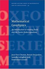 Mathematical Geophysics: An Introduction to Rotating Fluids and the Navier-Stokes Equations