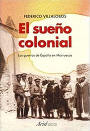 El sueño colonial