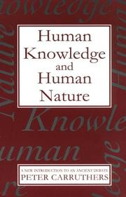 Cover of: Human knowledge and human nature | Peter Carruthers