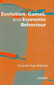 Cover of: Evolution, games, and economic behaviour | Fernando Vega-Redondo