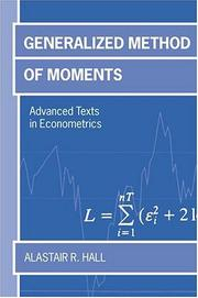 Cover of: Generalized method of moments | Alastair R. Hall