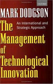 Cover of: The Management of Technological Innovation | Mark Dodgson