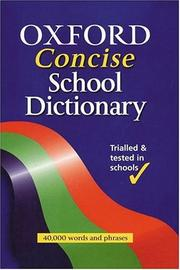 Cover of: Oxford Concise School Dictionary