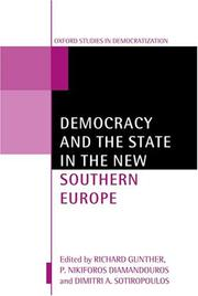 Cover of: Democracy and the State in the New Southern Europe (Oxford Studies in Democratization) |