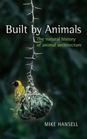 Built by animals by Mike Hansell