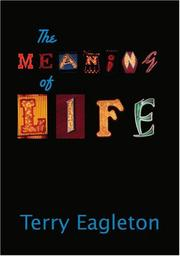 Cover of: The Meaning of Life | Terry Eagleton