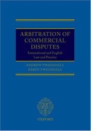 Cover of: Arbitration of Commercial Disputes | Andrew Tweeddale