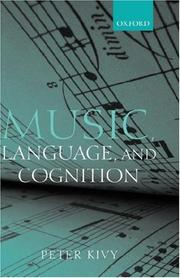 Cover of: Music, Language, and Cognition | Peter Kivy