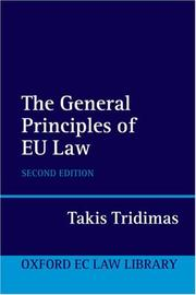 Cover of: The General Principles of EU Law (Oxford European Community Law Library) | Takis Tridimas
