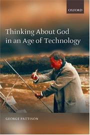 Cover of: Thinking about God in an Age of Technology | George Pattison