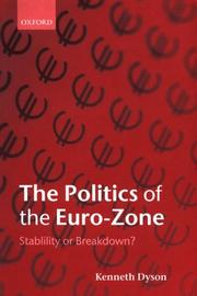 Cover of: The Politics of the Euro-Zone | Kenneth Dyson