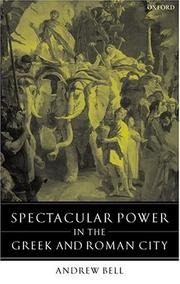Cover of: Spectacular power in the Greek and Roman city