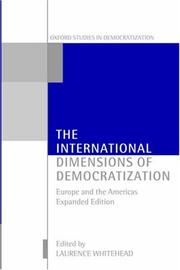 Cover of: The International Dimensions of Democratization | Laurence Whitehead