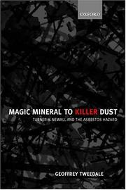Cover of: Magic Mineral to Killer Dust | Geoffrey Tweedale