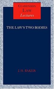 The law's two bodies by John Hamilton Baker