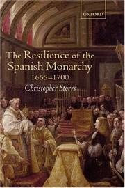 Cover of: The Resilience of the Spanish Monarchy 1665-1700 | Christopher Storrs