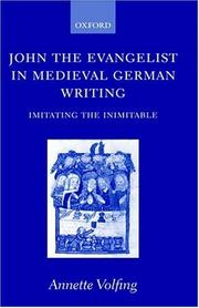 Cover of: John the Evangelist in Medieval German Writing