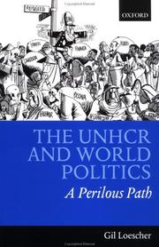 Cover of: The UNHCR and World Politics