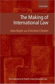 Cover of: The Making of International Law (Foundations of Public International Law) | Alan Boyle