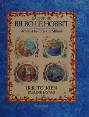 L'album de Bilbo le Hobbit adieu à la terre du Milieu