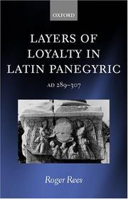 Layers of loyalty in Latin panegyric, AD 289-307 by Roger Rees
