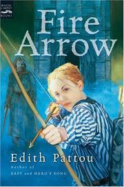 Cover of: Fire Arrow (The Songs of Eirren #2)