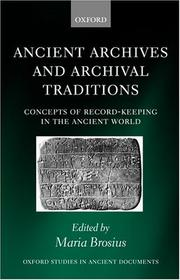 Cover of: Ancient Archives and Archival Traditions | Maria Brosius
