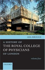 Cover of: A History of the Royal College of Physicians of London: Volume Four