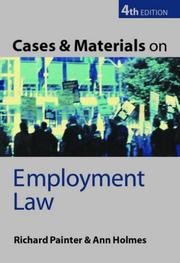 Cover of: Cases and materials on employment law | Richard W. Painter