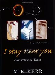 Cover of: I Stay Near You | M. E. Kerr