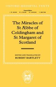 Cover of: The Miracles of Saint AEbbe of Coldingham and Saint Margaret of Scotland (Oxford Medieval Texts)