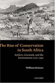 Cover of: The rise of conservation in South Africa | William Beinart