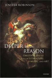 Cover of: Deeper than reason | Jenefer Robinson