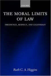 Cover of: moral limits of law | Ruth C. A. Higgins