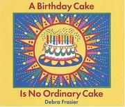 Cover of: A birthday cake is no ordinary cake