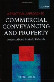 A practical approach to commercial conveyancing and property by Robert M. Abbey