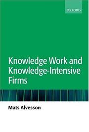 Cover of: Knowledge work and knowledge-intensive firms