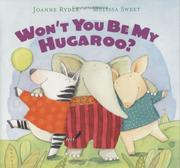Cover of: Won't you be my hugaroo?