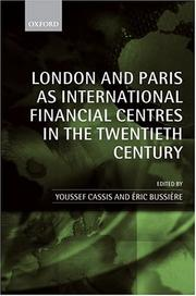 Cover of: London and Paris as international financial centres in the twentieth century |